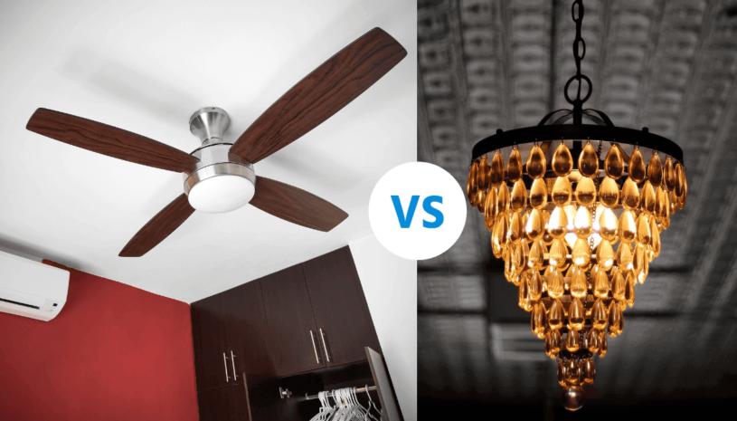 ceiling fan vs chandelier