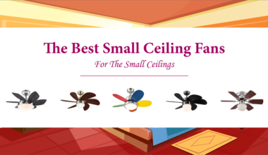 Best Small Ceiling Fans