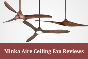minka aire ceiling fan reviews